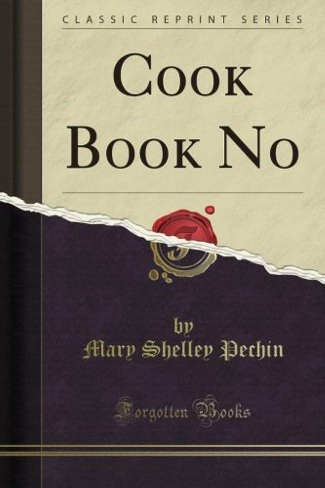 国家ポーチ経過Cook Book No (Classic Reprint)