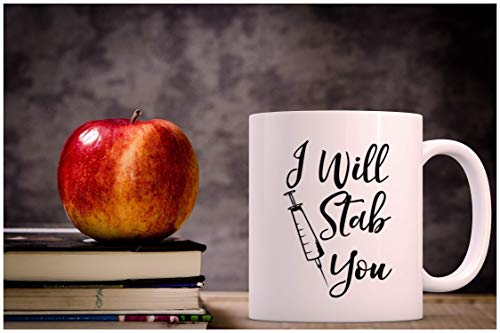 Product Image 2: I Will Stab You – Funny Nurse Week + Day Gag Gift Ideas For Coffee Mugs For Nurses – Nursing Graduation Mug Gift and Presents – Nursing Mugs For Nurses Birthday and Cute Coffee Cups For Nursing Gifts!