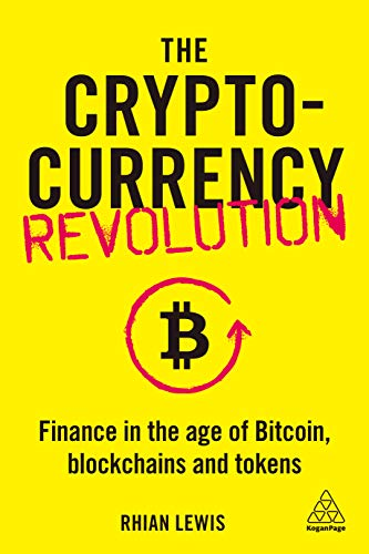 The Cryptocurrency Revolution: Finance in the Age of Bitcoin, Blockchains and Tokens (English Edition)