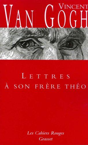 Lettres à son frère Théo: (*)
