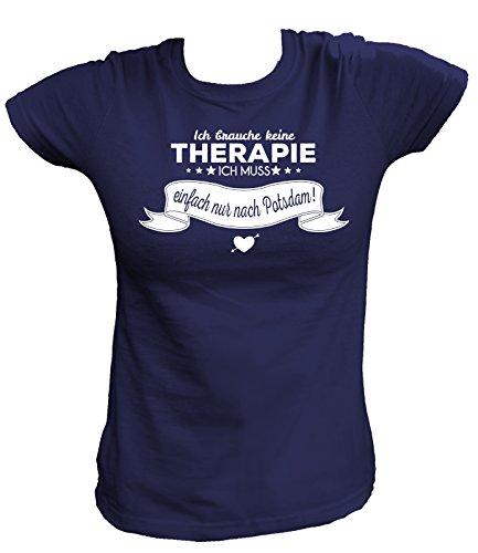 Artdiktat Damen T-Shirt - Ich brauche keine Therapie - Ich muss einfach nur nach Potsdam Größe XXL, navy