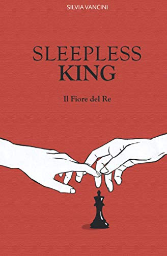 SLEEPLESS KING: Il Fiore del Re