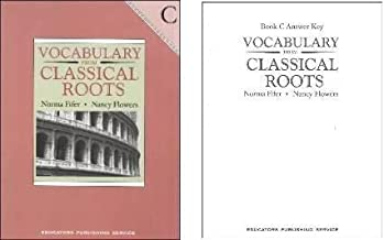 Vocabulary from Classical Roots C Student and Answer Key