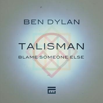 Talisman / Blame Someone Else (Original Mix)