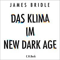 Das Klima im New Dark Age Hörbuch