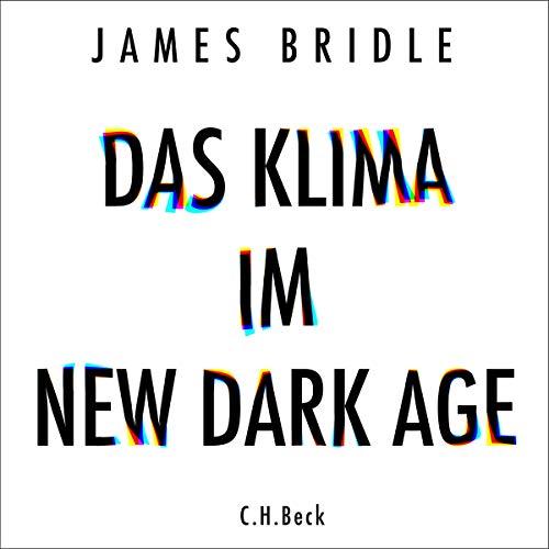 Das Klima im New Dark Age audiobook cover art