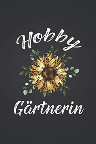 """Hobbygärtnerin: Kleingarten GARTENPLANER   Format 6x9\"""" (ca. DIN A5)   120 Seiten Softcover   Gartenlogbuch, Pflanzkalender, Gartentagebuch   Super ... für Floristin die gerne Beete anlegen"""