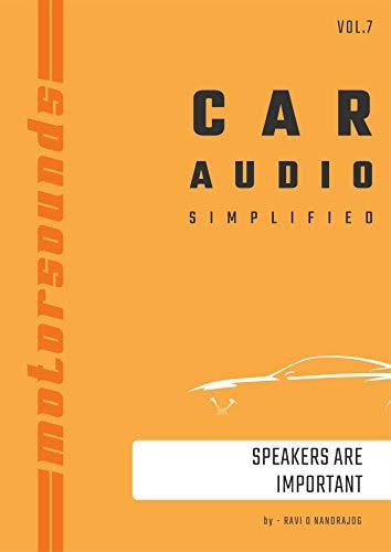 Motorsounds Car Audio Simplified : Speakers Are Important (vol. Book 7)