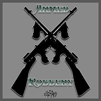 Armed Robbery (feat. Bo Giggz)