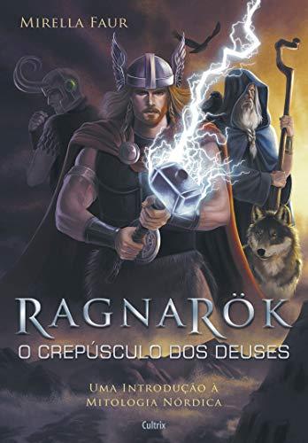 Ragnarok - O Crepúsculo dos Deuses: O Crepúsculo Dos Deuses