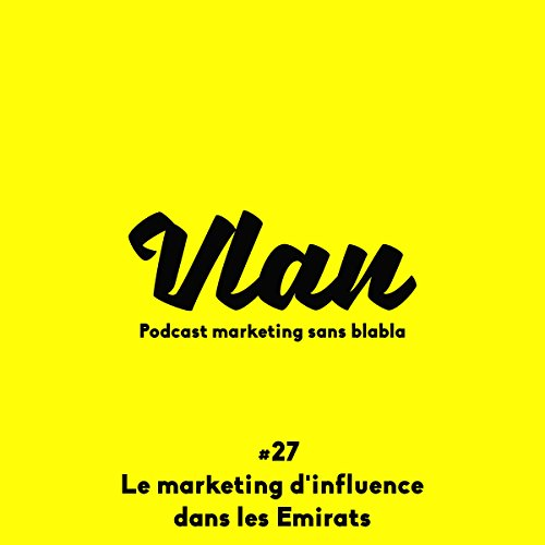 Couverture de Le marketing d'influence dans les Émirats