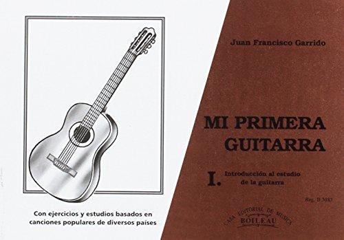 Mi primera guitarra: Introducción al estudio de la guitarra con ejercicios y estudios basados en canciones populares de diversos países