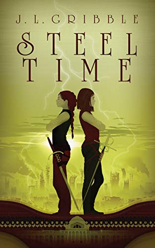 Steel Time: Steel Empires Book Four (English Edition)