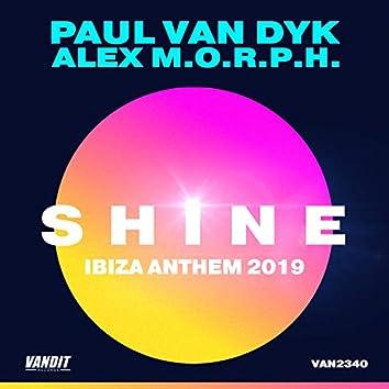Shine Ibiza Anthem 2019