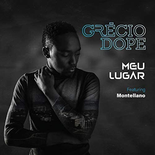 Grécio Dope feat. Montellano