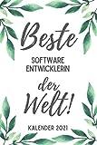 Beste Software Entwicklerin der Welt Kalender 2021: Din A5 I Taschenkalender 2021 I Buchkalender 2021 I Schönes Geschenk Kollegen & Familie