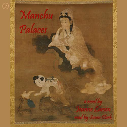 Manchu Palaces audiobook cover art