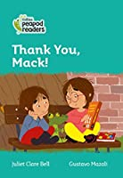 Level 3 – Thank You, Mack! (Collins Peapod Readers)