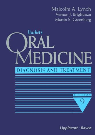 Burket's Oral Medicine: Diagnosis and Treatment