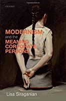 Modernism and the Meaning of Corporate Persons (Law and Literature)
