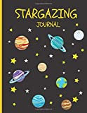 Stargazing Journal for Kids: Night Sky Observation Notebook for Kids to Write in / Young Beginner Astronomers