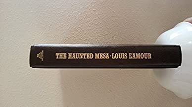 The haunted mesa (The Louis L'Amour collection) by L'Amour, Louis (1998) Hardcover