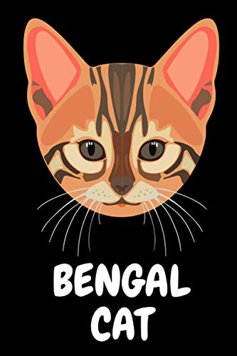 Bengal cat: Bengal cat lover Notebook for boys and girls. Cute Bengal cat lined Notebook for man, women and Kids. Birthday and Thanksgiving Gift For Bengal cat Lovers.