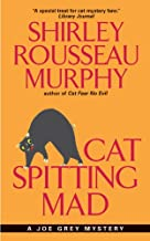 Cat Spitting Mad: A Joe Grey Mystery