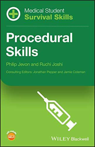 Medical Student Survival Skills: Procedural Skills