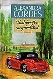 Und draußen sang der Wind (Alexandra Cordes Edition)