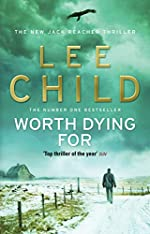 Worth dying for - (Jack Reacher 15) de Lee Child
