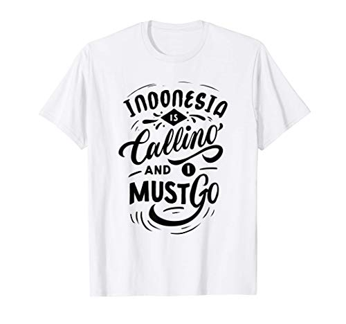 Moving To Indonesia Gift Souvenir Indonesian T-Shirt