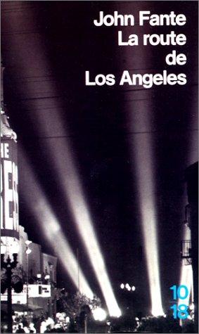 La Route de Los Angeles (Domaine Etrange)