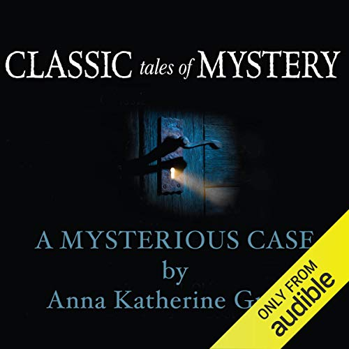 Classic Tales of Mystery: A Mysterious Case cover art
