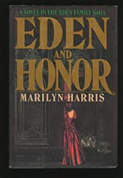 Eden and Honor