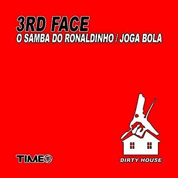 O Samba do Ronaldinho / Joga Bola