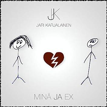 Minä Ja Ex