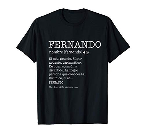 Regalo para Fernando Nombre Divertido Significado Hombres Camiseta