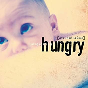Hungry: Falling on my Knees [Live From London]