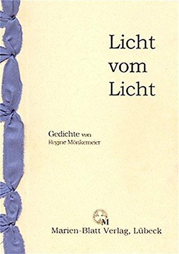 Licht vom Licht: Gedichte