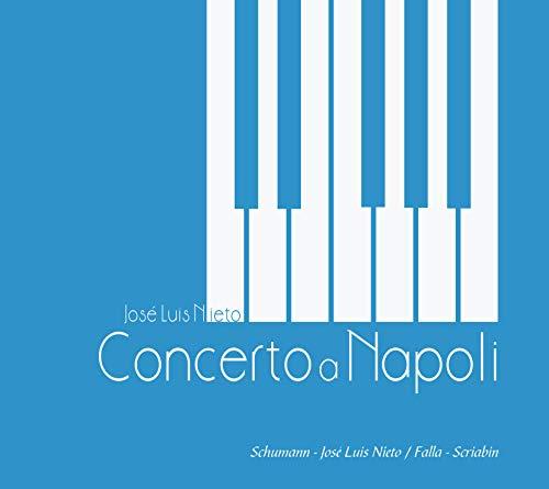 Concerto a Napoli CD   José Luis Nieto piano