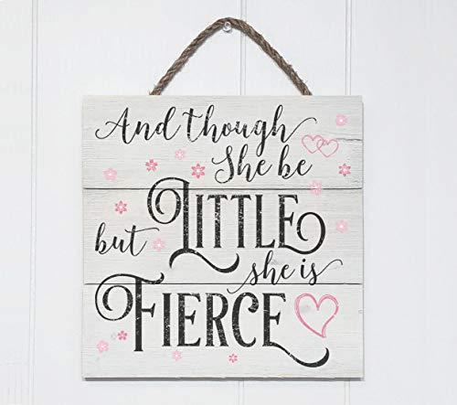 Prz0vprz0v And Though She Be But Little She Is Fierce Sign, decoración rústica de pared para guardería, decoración de habitación de niños, letrero de madera, arte de pared para guardería, letreros de decoración del hogar