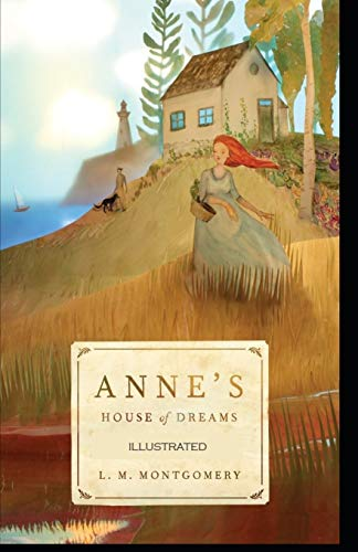 Anne's House of Dreams Illustrated