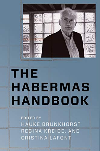 The Habermas Handbook (New Directions in Critical Theory)