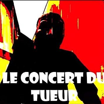 Le Concert Du Tueur (Bande Originale du Film)