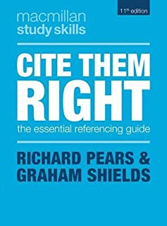 Cite Them Right: The Essential Referencing Guide (Macmillan Study Skills)