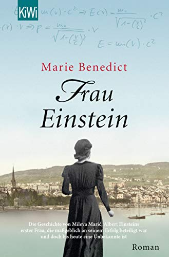 Frau Einstein: Roman (Starke Frauen im Schatten der Weltgeschichte 1)