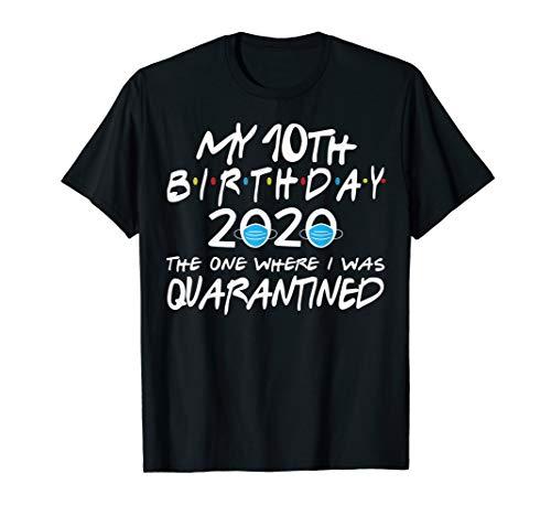 Birthday Social Distancing, Quarantine 10th Birthday Gift T-Shirt