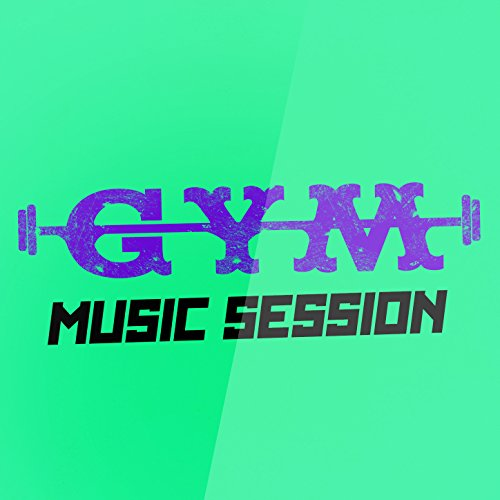 Gym Music Session