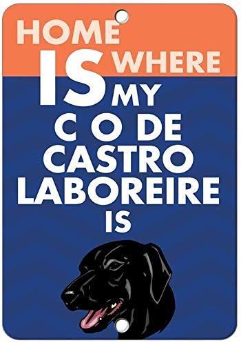 Home Is Where My C O De Castro Laboreire Dog Is Retro Look Iron 20 x 30 cm dekoration hantverk skylt för hem kök badrum gård trädgård garage inspirerande citat väggdekor
